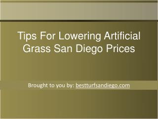 Tips For Lowering Artificial Grass San Diego Prices