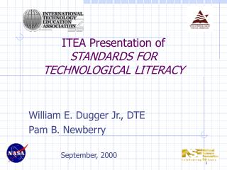 ITEA Presentation of STANDARDS FOR  TECHNOLOGICAL LITERACY
