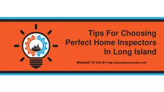 Tips For Choosing Perfect Home Inspectors In Long Island