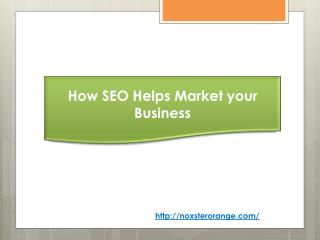 How SEO Helps Market your Business
