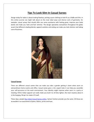 Tips To Look Slim In Casual Sarees