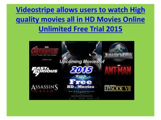 Videostripe allows users to watch High quality movies