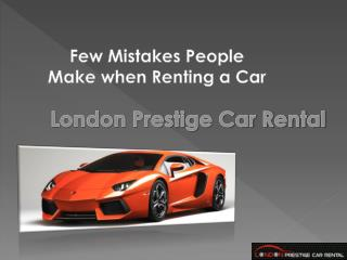 Few Mistakes People Make when Renting a Car