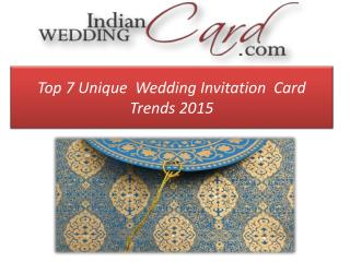 Ppt Top 7 Unique Wedding Invitation Card Trends Powerpoint