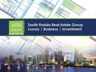 Luxury Real Estate | Luxury Realtor - ATR South Florida Real Estate Group