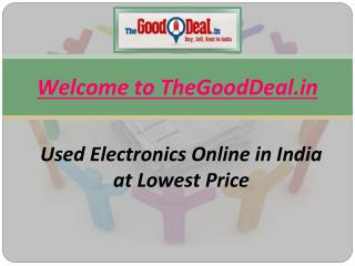 Great Discounts on Used Electronics Items
