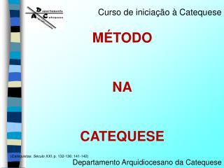 MÉTODO NA CATEQUESE