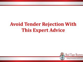 Avoid Tender Rejection With This Expert Advice