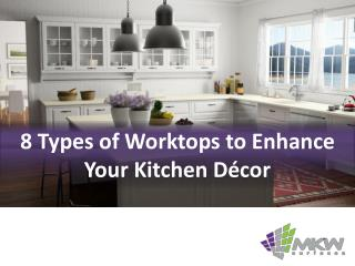 8 Types of Worktops to Enhance Your Kitchen Décor