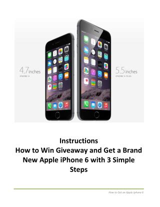 How to Get a Brand New Apple iPhone 6 with 3 Simple Steps