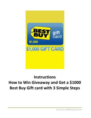 Get a $1000 Best Buy Gift card with 3 Simple Steps