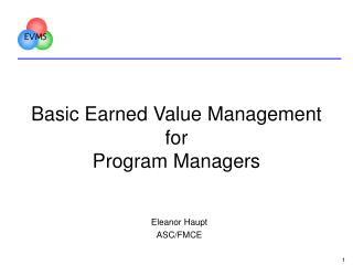 Basic Earned Value Management for Program Managers