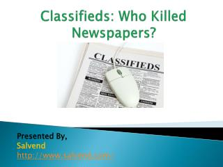 Who Killed Newspapers?
