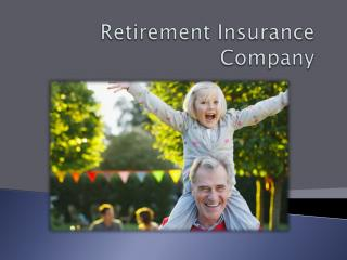 Retirement Insurance Company - Start Early to Retire Rich
