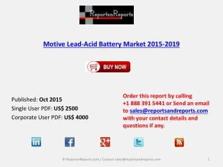 Motive Lead-Acid Battery Market 2019 Key Vendors Research and Analysis