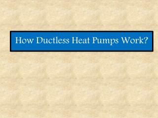 How dcutless heat pump work