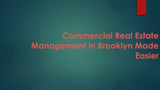 Commercial Real Estate Management in Brooklyn Made Easier