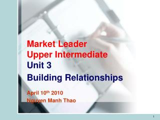 Market Leader Upper Intermediate Unit 3 Building Relationships