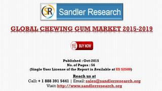 2019 World Chewing Gum Industry by Market Size, Trends, Drivers and Growth Opportunities Analysis and Forecasts Report