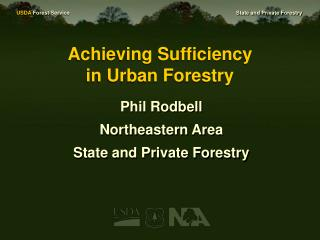 Achieving Sufficiency  in Urban Forestry