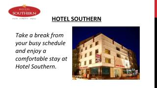 Hotel Southern - Best Executive Suite in Delhi