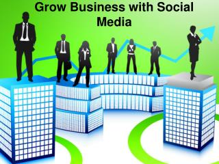 Grow Business with Social Media