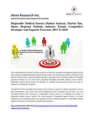Disposable Medical Sensors Market Analysis, Market Size, Share, Regional Outlook, Industry Trends, Competitive Strategie