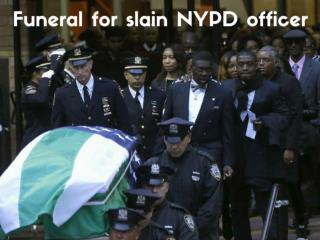 Funeral for slain NYPD officer