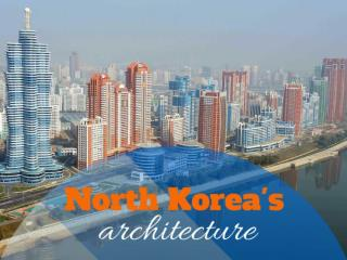 North Korea's architecture