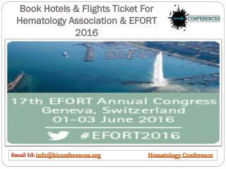 Book Hotels & Flights Ticket For Hematology Association & Conference 2016