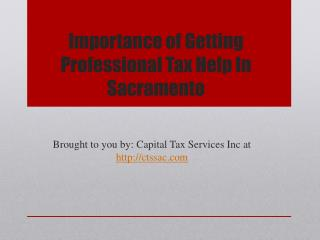 Importance of Getting Professional Tax Help In Sacramento