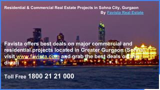 Residential And Commercial Real Estate Projects in Sohna City, Greater Gurgaon