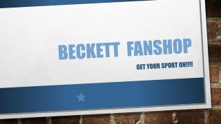Beckett Fanshop – Sports Merchandise Collection