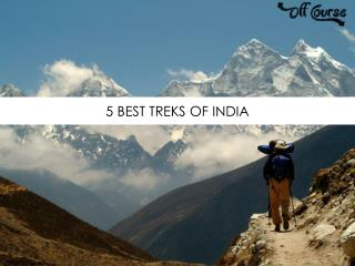 5 Best Treks of India
