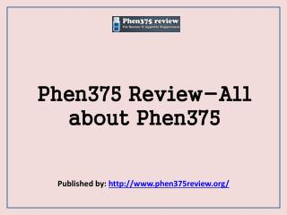 Phen375 Review-All About Phen375