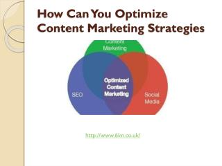 How Can You Optimize Content Marketing Strategies?