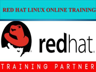 RED HAT LINUX Online Training Courses in INDIA, USA, UK,