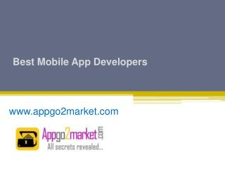 Best Mobile App Developers - www.appgo2market.com