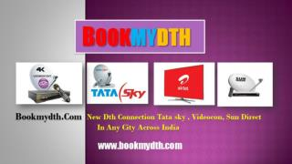 Tata Sky New Connection | Videocon D2h New Connection | BookMyDth.com