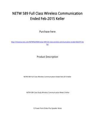 NETW 589 Full Class Wireless Communication Ended Feb-2015 Keller