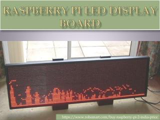 Raspberry Pi LED Display Board In India by Robomart