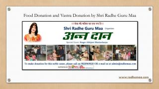 Food Donation and Vastra Donation by Shri Radhe Guru Maa