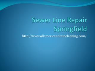Sewer Line Repair Springfield