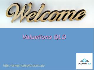 Property Valuation Service With Valuation QLD