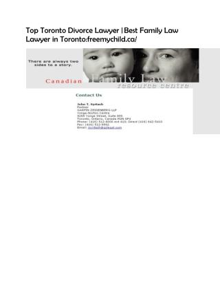 Top Toronto Divorce Lawyer | Best Family Law Lawyer in Toronto:freemychild.ca/