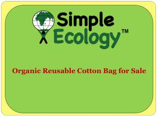 Organic Reusable Cotton Bag for Sale