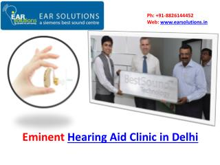 Eminent hearing aid clinic in Delhi- EAR Solutions