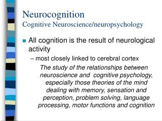 Neurocognition Cognitive Neuroscience/neuropsychology