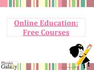 Online Education: Free Courses
