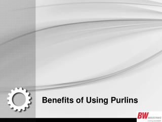 Benefits of Using Purlins